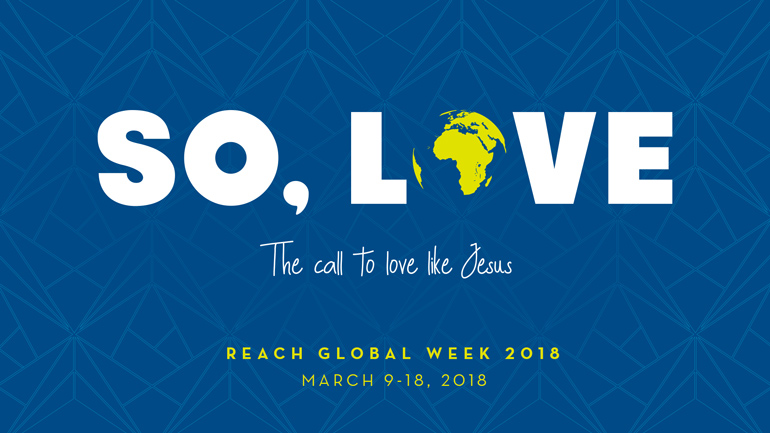 So, Love: Reach Week 2018